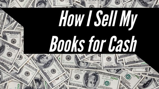 How I Sell My Books for Cash