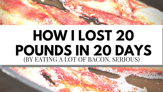 How I Lost 20 Pounds in 20 Days