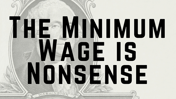 Abolish the minimum wage